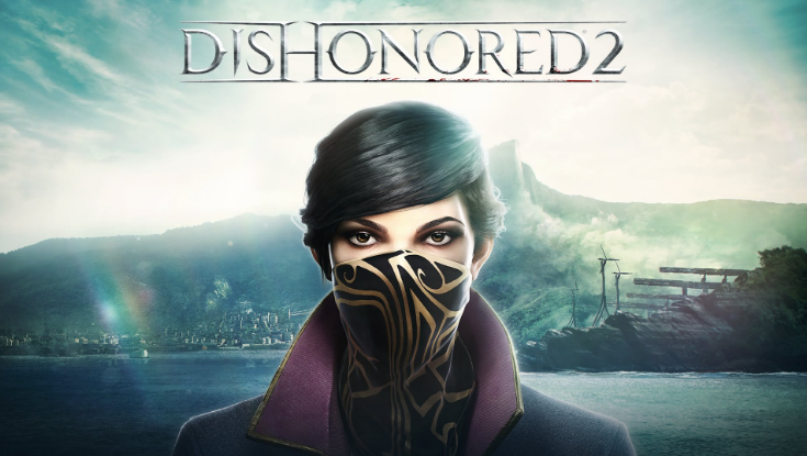 How To Fix Dishonored 2 Errors, Crashes, Performance Issues, Low FPS