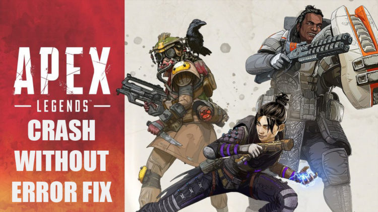 How To Fix Apex Legends Crash without Error on PC - Games Errors